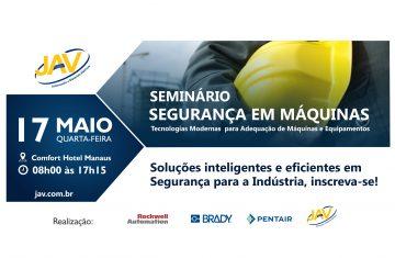 Seminario Segurança em Máquinas 17-05 Manaus